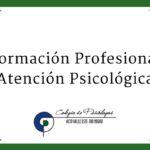 Actividades de Formación Profesional y Atención Psicológica